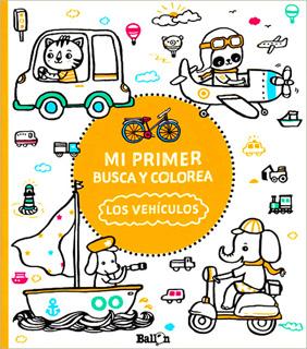 LOS VEHICULOS (MI PRIMER BUSCA Y COLOREA)