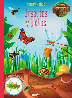 INSECTOS Y BICHOS (MIS CREA-LIBROS)