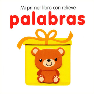MI PRIMER LIBRO CON RELIEVE: PALABRAS