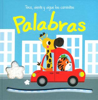 TOCA, SIENTE Y SIGUE LOS CAMINITOS: PALABRAS