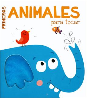 PRIMEROS CONCEPTOS: ANIMALES PARA TOCAR