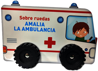 SOBRE RUEDAS: AMALIA LA AMBULANCIA