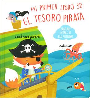 MI PRIMER LIBRO 3D: EL TESORO PIRATA