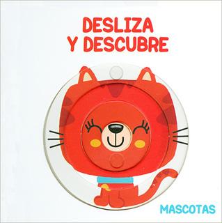 DESLIZA Y DESCUBRE. MASCOTAS
