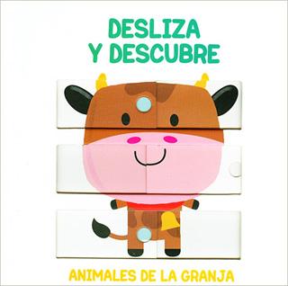 DESLIZA Y DESCUBRE. ANIMALES DE LA GRANJA