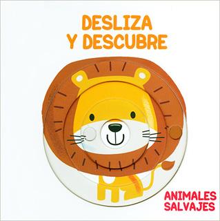 DESLIZA Y DESCUBRE. ANIMALES SALVAJES