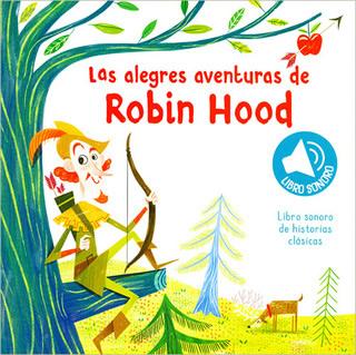 LAS ALEGRES AVENTURAS DE ROBIN HOOD