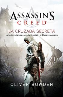 ASSASSINS CREED: LA CRUZADA SECRETA
