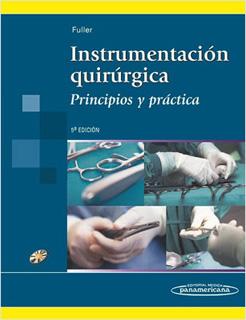 INSTRUMENTACION QUIRURGICA: PRINCIPIOS Y PRACTICA