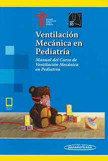 VENTILACION MECANICA EN PEDIATRIA: MANUAL DEL...