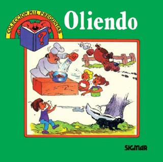 OLIENDO (COLECCION MIL PREGUNTAS)