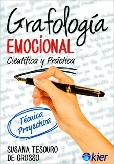 GRAFOLOGIA EMOCIONAL. CIENTIFICA Y PRACTICA