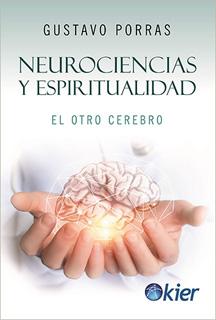 NEUROCIENCIAS Y ESPIRITUALIDAD EL OTRO CEREBRO