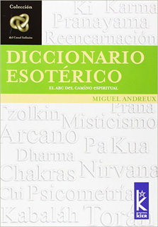 DICCIONARIO ESOTERICO: EL ABC DEL CAMINO...