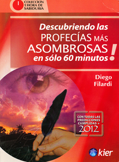 DESCUBRIENDO LAS PROFECIAS MAS ASOMBROSAS EN SOLO 60 MINUTOS