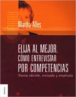 ELIJA AL MEJOR. COMO ENTREVISTAR POR COMPETENCIAS