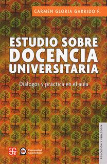 ESTUDIO SOBRE DOCENCIA UNIVERSITARIA: DIALOGOS Y...