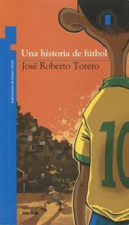 UNA HISTORIA DE FUTBOL (SERIE AZUL)