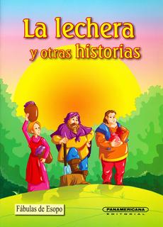 LA LECHERA Y OTRAS HISTORIAS