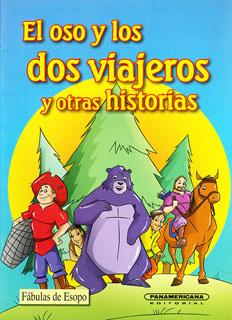 EL OSO Y LOS DOS VIAJEROS Y OTRAS HISTORIAS