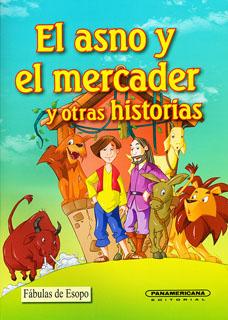EL ASNO Y EL MERCADER Y OTRAS HISTORIAS