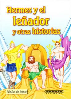 HERMES Y EL LEÑADOR Y OTRAS HISTORIAS