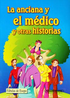 LA ANCIANA Y EL MEDICO Y OTRAS HISTORIAS