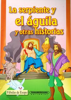 LA SERPIENTE Y EL AGUILA Y OTRAS HISTORIAS