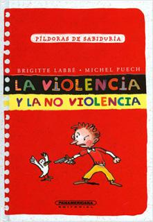 LA VIOLENCIA Y LA NO VIOLENCIA