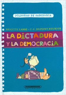 LA DICTADURA Y LA DEMOCRACIA