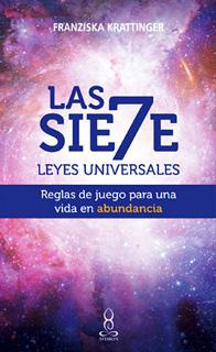 LAS SIETE (7) LEYES UNIVERSALES: REGLAS DE UN...
