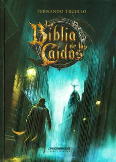 LA BIBLIA DE LOS CAIDOS TOMO 0 (PASTA DURA)