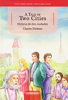 A TALE OF TWO CITIES - HISTORIA DE DOS CIUDADES...