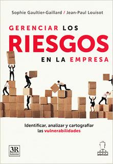 GERENCIAR LOS RIESGOS EN LA EMPRESA
