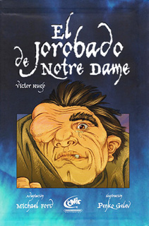 EL JOROBADO DE NOTRE DAME (NOVELA GRAFICA)