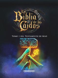 LA BIBLIA DE LOS CAIDOS: TOMO 1 DEL TESTAMENTO DE...