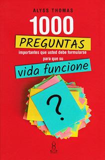 1000 PREGUNTAS IMPORTANTES QUE USTED DEBE...