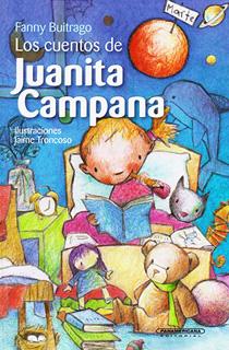 LOS CUENTOS DE JUANITA CAMPANA