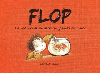 FLOP: LA HISTORIA DE UN PECECITO JAPONES EN CHINA