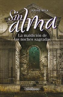 SIN ALMA: LA MALDICION DE LAS NOCHES SAGRADAS