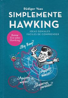 SIMPLEMENTE HAWKING: IDEAS GENIALES FACILES DE...