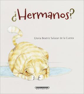 ¿HERMANOS?