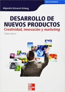 DESARROLLO DE NUEVOS PRODUCTOS: CREATIVIDAD,...