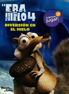 LA ERA DE HIELO 4: DIVERSION EN EL HIELO (VAMOS A...