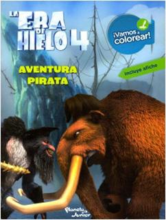 LA ERA DE HIELO 4: AVENTURA PIRATA (VAMOS A...