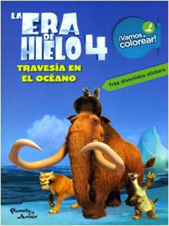 LA ERA DE HIELO 4: TRAVESIA EN EL OCEANO (VAMOS A...