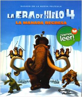 LA ERA DE HIELO 4: LA MANADA REGRESA (VAMOS A...