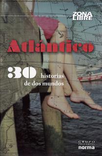 ATLANTICO: 30 HISTORIAS DE DOS MUNDOS