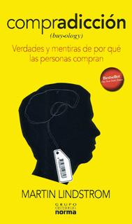 COMPRADICCION (BUY-OLOGY) VERDADES Y MENTIRAS DE...
