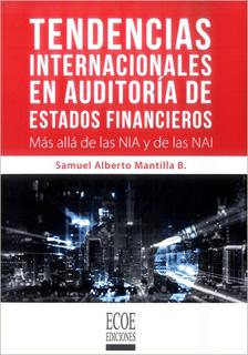 TENDENCIAS INTERNACIONALES EN AUDITORIA DE ESTADOS FINANCIEROS